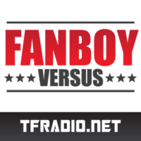 Fanboy Versus – 154: Late Summer Super Special!