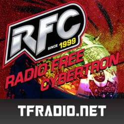 Radio Free Cybertron 562 - We are still Toys R Us Kids
