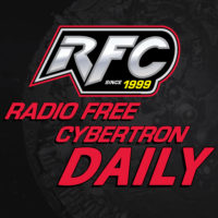 RFC Daily Transformers News Update – 039 Cogmans and Clones