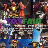 RFC's Toy Fair 2018 Recap and Firsthand Toy Impressions